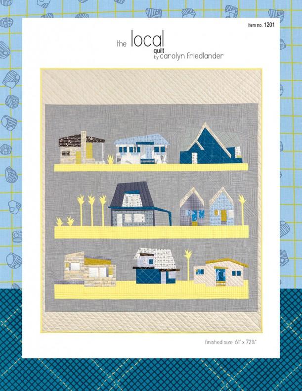 Local Quilt Pattern . Carolyn Friedlander