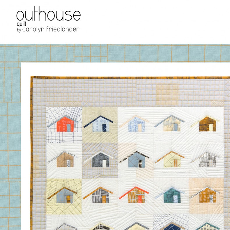 Outhouse Quilt Pattern snap shot_Carolyn Friedlander