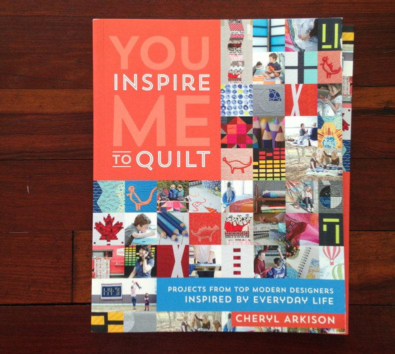 You Inspire Me To Quilt_Cheryl Arkison