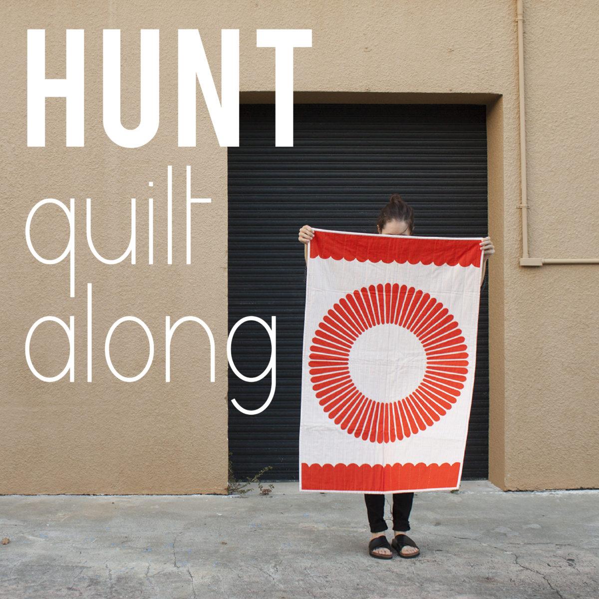 Hunt Quilt Along . Carolyn Friedlander