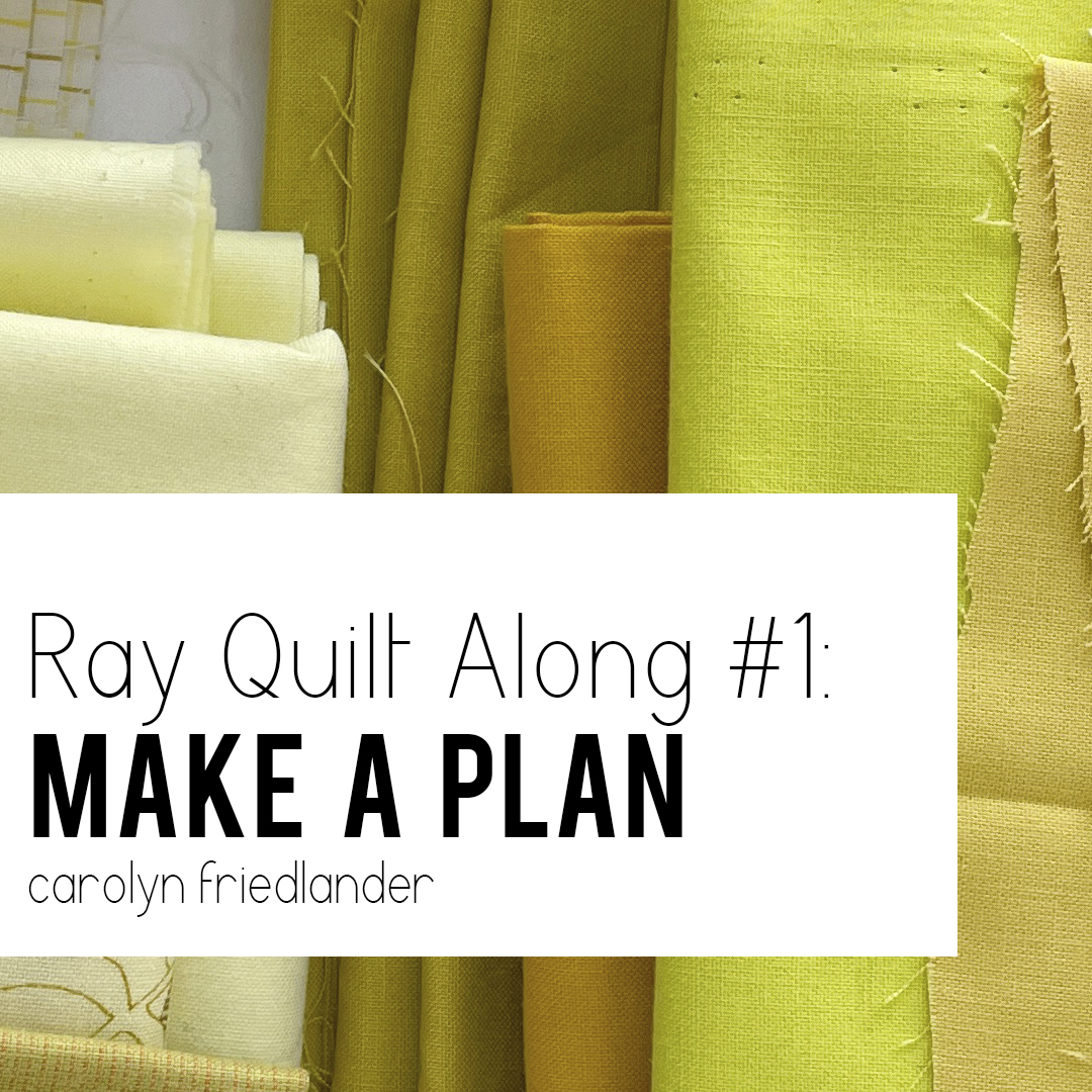 Ray Quilt Along #1: Make A Plan video